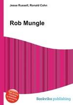 Rob Mungle