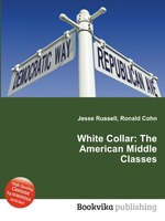 White Collar: The American Middle Classes
