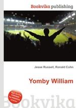 Yomby William