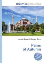 Pains of Autumn