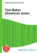 Tom Baker (American actor)