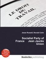 Socialist Party of France Jean Jaurs Union
