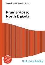 Prairie Rose, North Dakota