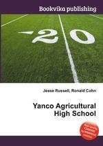 Yanco Agricultural High School