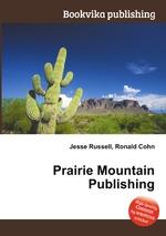 Prairie Mountain Publishing
