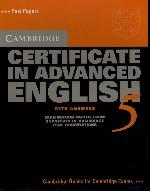 Cambridge Certificate in Advanced English 5. with answers Examination papers from University of Cambridge ESOL Examinations: English for Speakers of Other Languages. Past Papers