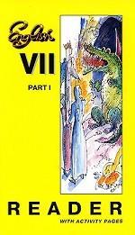 English 7: Part 1: Reader with Activity Pages / Английский язык. 7 класс. Книга для чтения. В 2 частях. Часть 1