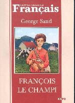 Франсуа - найденыш Francois le champi (французский язык)