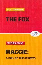 Лис; Мегги, девчонка с улицы. Две повести 2-х авторов на англ. яз