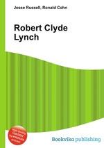 Robert Clyde Lynch