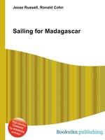 Sailing for Madagascar