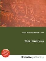 Tom Hendricks