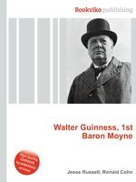 Walter Guinness, 1st Baron Moyne