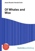 Of Whales and Woe