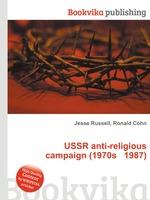 USSR anti-religious campaign (1970s 1987)