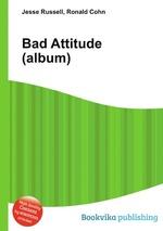 Bad Attitude (album)