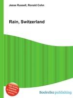 Rain, Switzerland
