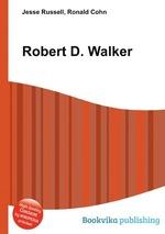 Robert D. Walker