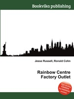 Rainbow Centre Factory Outlet
