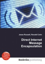 Direct Internet Message Encapsulation