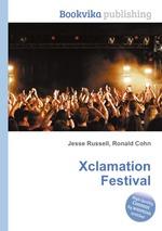 Xclamation Festival