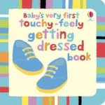Babys Very First Touchy-Feely Getting Dressed board book