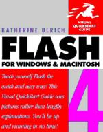 Flash 4 for Windows and Macintosh: Visual quickstart guide