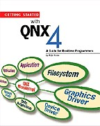 Getting started with QNX 4: a guide for realtime