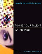 Taking Your Talent to the Web. На английском языке