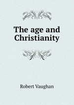The age and Christianity