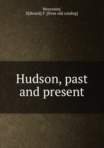 Hudson, past and present