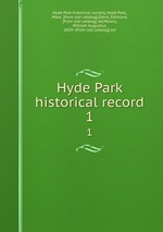 Hyde Park historical record. 1