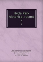 Hyde Park historical record. 2