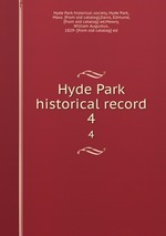 Hyde Park historical record. 4