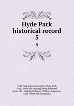 Hyde Park historical record. 5