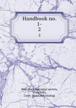 Handbook no. 1-. 2
