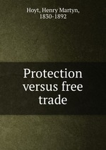 Protection versus free trade