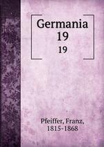 Germania. 19