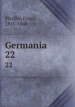 Germania. 22