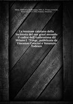 La versione catalana della Inchiesta del san graal secondo il codice dell`Ambrosiana dil Milano I. 79 sup., pubblicata da Vincenzo Crescini e Venanzio Todesco