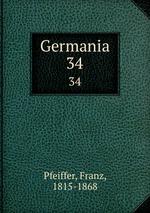 Germania. 34