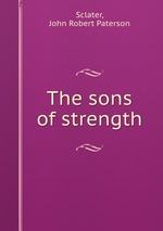 The sons of strength