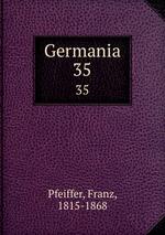 Germania. 35