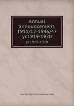 Annual announcement, 1911/12-1946/47. yr.1919-1920
