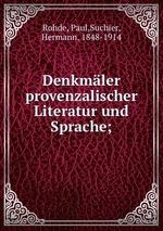Denkmler provenzalischer Literatur und Sprache;