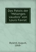 """Das Patois der """"Mlanges vaudois"""" von Louis Favrat"""