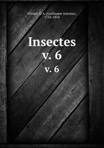 Insectes. v. 6