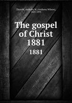 The gospel of Christ. 1881