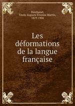 Les dformations de la langue franaise