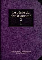 Le gnie du christianisme. 2